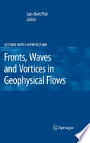 Fronts, Waves and Vortices in Geophysical Flows