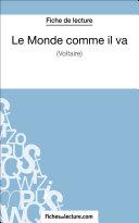 Pdf Le Monde comme il va de Voltaire (Fiche de lecture) Telecharger