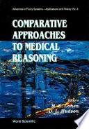 Comparative Approaches To Medical Reasoning