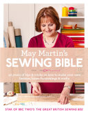 May Martin   s Sewing Bible  40 years of tips and tricks