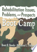 Rehabilitation Issues  Problems  and Prospects in Boot Camp Book