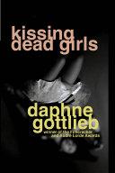 Pdf Kissing Dead Girls