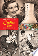 """The 1942 Sears Christmas Book"" by Sears, Roebuck and Co., Ben B. Judd, Jr."