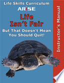 Arise Life Isn T Fair But That Doesn T Mean You Should Quit Learner S Workbook