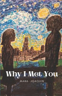 Why I Met You