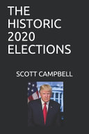 The Historic 2020 Elections