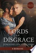 Lords of Disgrace - Junggesellen fürs Leben!