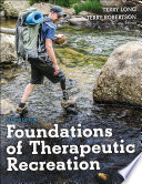 """Foundations of Therapeutic Recreation"" by Terry Long, Terry Robertson"