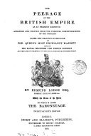 Lodge s Peerage and Baronetage  knightage   Companionage  of the British Empire