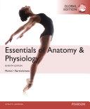 Essentials of Anatomy & Physiology, Global Edition