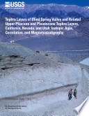 Tephra layers of Blind Spring Valley and related upper Pliocene and Pleistocene tephra layers  California  Nevada  and Utah   isotopic ages  correlation  and magnetostratigraphy Book