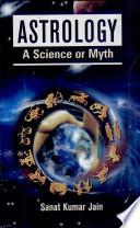 Astrologya Science Or Myth