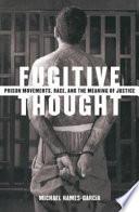 Fugitive Thought
