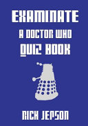 Examinate   a Doctor Who Quiz Book