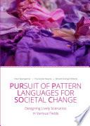 Pursuit of Pattern Languages for Societal Change   PURPLSOC Book PDF