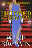 The Housewife Assassin's Hollywood Scream Play Book