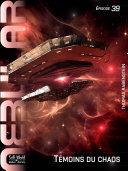 Nebular 39 - Témoins du chaos