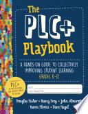 The PLC  Playbook  Grades K 12