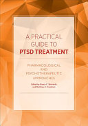 A Practical Guide to PTSD Treatment