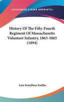 History of the Fifty-fourth Regiment of Massachusetts Volunteer Infantry, 1863-1865