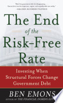 The End of the Risk Free Rate  Investing When Structural Forces Change Government Debt