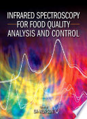 """""""Infrared Spectroscopy for Food Quality Analysis and Control"""" by Da-Wen Sun"""
