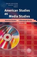American Studies as Media Studies Book