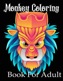 Monkey Coloring Book For Adult