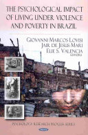 The Psychological Impact of Living Under Violence and Poverty in Brazil
