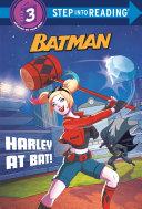 Harley at Bat! (DC Super Heroes: Batman) [Pdf/ePub] eBook