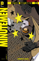 Before Watchmen: Minutemen (2012-) #4
