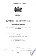 Titles of Patents of Invention, Chronologically Arranged
