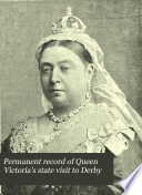 Permanent Record of Queen Victoria s State Visit to Derby