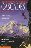 Selected Climbs in the Cascades Vol 2  2nd Ed
