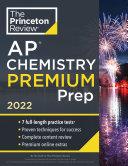 Princeton Review AP Chemistry Premium Prep 2022
