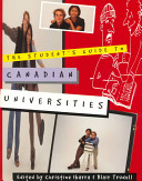 The Student s Guide to Canadian Universities Book