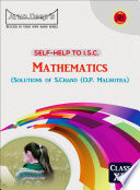 ISC Mathematics - Solutions of O.P. Malhotra (S. Chand) Class 12