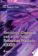 Boundary Elements and Other Mesh Reduction Methods XXXIII