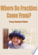 Download Where Do Freckles Come From? Epub