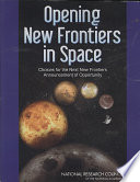 Opening New Frontiers in Space
