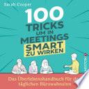 100 Tricks, um in Meetings smart zu wirken