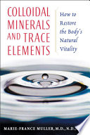 Colloidal Minerals And Trace Elements Book PDF