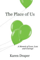 The Place of Us