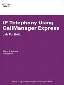 IP Telephony Using CallManager Express Lab Portfolio