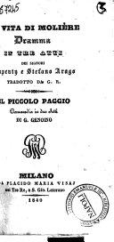 La vita di Molière dramma in tre atti dei signori Dupeuty e Stefano Arago