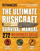 Outdoor Life: The Ultimate Bushcraft Survival Manual Pdf/ePub eBook