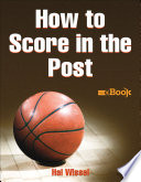 How to Score in the Post