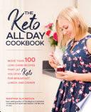 The Keto All Day Cookbook Book