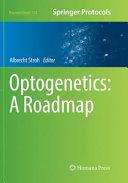 Optogenetics  A Roadmap