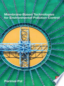 Membrane Based Technologies For Environmental Pollution Control Book PDF